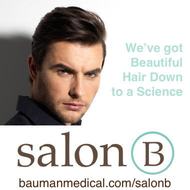 Now Open – SalonB @ Bauman Medical – for Men