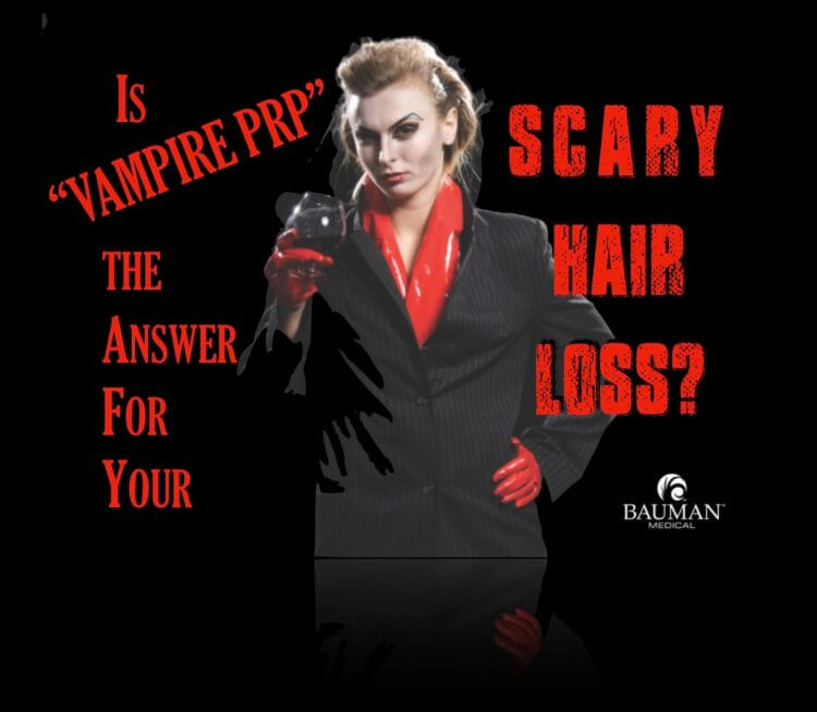 Vampire-PRP Treatment for Hair Loss