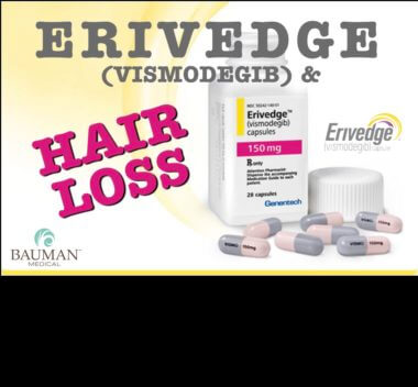 Visomodegib Erivedge and Hair Loss