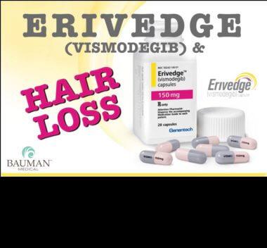 Visomodegib Erivedge and Hair Loss