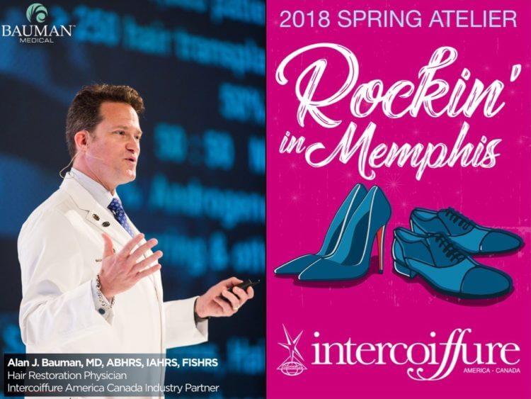 Intercoiffure Spring Atelier 2018: Top Stylists Seek Hair Loss Information From Dr. Alan J. Bauman