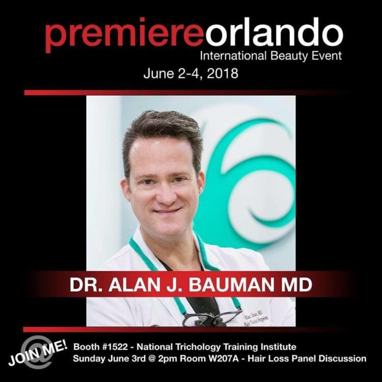 Top Hair Restoration Expert Dr. Alan J. Bauman Featured at 2018 Premiere Orlando Beauty Conference