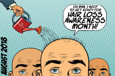 Press Release: August is Hair Loss Awareness Month