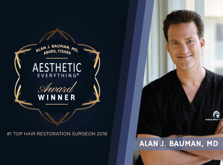 PRESS RELEASE: Dr Alan J Bauman Named #1 Top Hair Restoration Surgeon 2nd Year In A Row