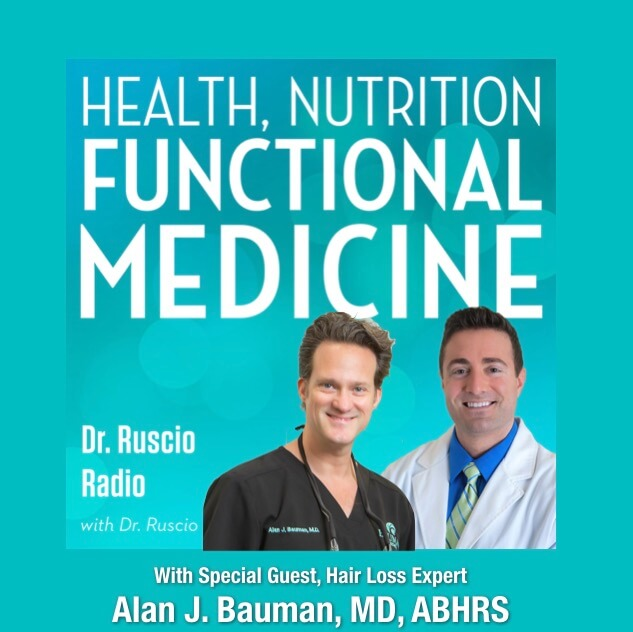 PODCAST: Functional Medicine Approach to Hair Loss & Hair Restoration in Women w. Dr. Ruscio