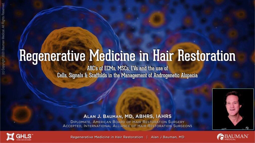 Regenerative Medicine Dr Alan Bauman Global Hair Loss Summit exosomes 1024x576 Exosomes for Hair Loss & Hair Restoration